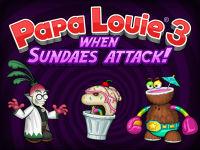 Papa Louie 2, Papa Louie 3
